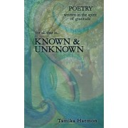 Known & Unknown by Tamika Harmon