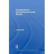 Introduction to Estimating Economic Models by Atsushi Maki