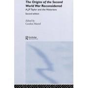 Origins of the Second World War Reconsidered by Gordon Martel