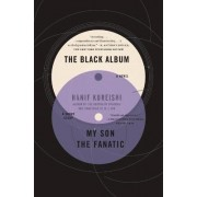 The Black Album with My Son the Fanatic by Hanif Kureishi