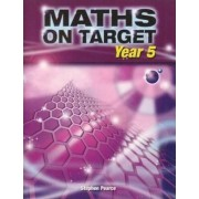 Maths on Target: Year 5 by Stephen Pearce