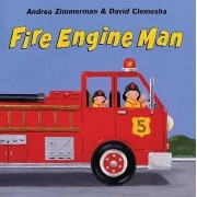 Fire Engine Man by Andrea Zimmerman