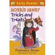 Horrid Henry Tricks and Treats by Francesca Simon