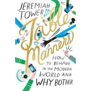 Table Manners by Jeremiah Tower