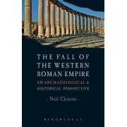 The Fall of the Western Roman Empire by Neil Christie