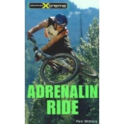 Adrenalin Ride by Pam Withers