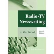 Radio-TV Newswriting by K. Tim Wulfemeyer