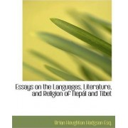 Essays on the Languages, Literature, and Religion of Nep L and Tibet by Brian Houghton Hodgson