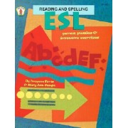 ESL Reading and Spelling Games, Puzzles, and Inventive Exercises by Imogene Forte