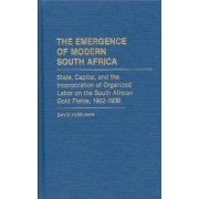 The Emergence of Modern South Africa by David Yudelman