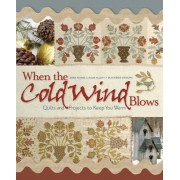 When the Cold Wind Blows by Barb Adams