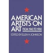 American Artists on Art by Ellen H. Johnson