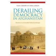 Derailing Democracy in Afghanistan by Noah Coburn