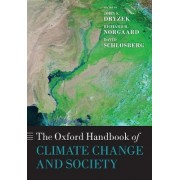 The Oxford Handbook of Climate Change and Society by John S. Dryzek