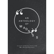 An Anthology of Madness by Max Andrew Dubinsky