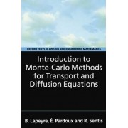 Introduction to Monte-Carlo Methods for Transport and Diffusion Equations by Bernard Lapeyre