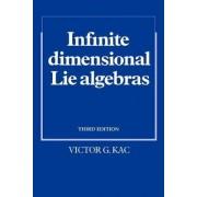 Infinite-Dimensional Lie Algebras by Victor G. Kac