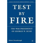 Test by Fire by Robert Swansbrough