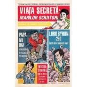 Viata secreta a marilor scriitori - Robert Schnakenberg - PRECOMANDA