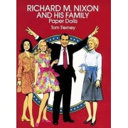 Richard M. Nixon and His Family Paper Dolls by Tom Tierney