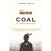 CoalA Human History by Barbara Freese