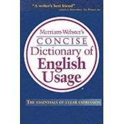 Merriam Webster's Concise Dictionary of English Usage by Merriam-Webster