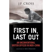 First in, Last Out by J. P. Cross