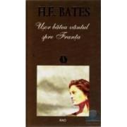 Usor batea vantul spre Franta - H.E. Bates