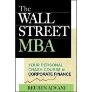 The Wall Street MBA by Reuben Advani