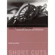 Early Soviet Cinema by David C. Gillespie