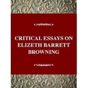 Critical Essays on Elizabeth Barrett Browning / Edited by Sandra Donaldson. by D Lund Roger