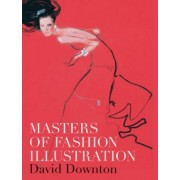 Masters of Fashion Illustration by David Downton