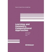 Learning and Geometry - Computational Approaches by David Kueker