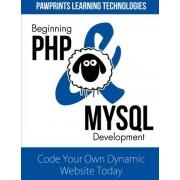 Beginning PHP & MySQL Development by Pawprints Learning Technologies