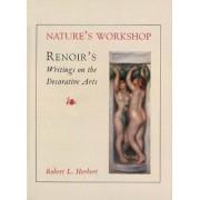 Nature's Workshop by Robert L. Herbert
