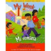 My Week/Mi Semana by Gladys Rosa-Mendoza