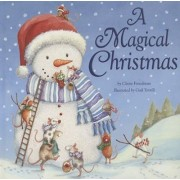 A Magical Christmas by Claire Freedman