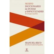 Nuevo Diccionario de Dudas y Dificultades de La Lengua Espaanola by Manuel Seco