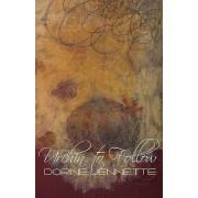 Urchin to Follow by Dorine Jennette