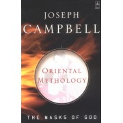 Oriental Mythology: The Masks of God, Volume II