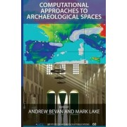 Computational Approaches to Archaeological Spaces by Andrew Bevan