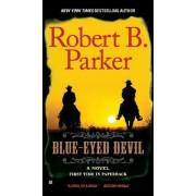 Blue-Eyed Devil by Robert B Parker
