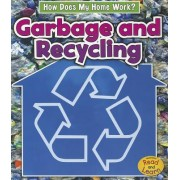 Garbage and Recycling by Chris Oxlade