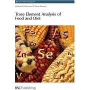 Trace Element Analysis of Food and Diet by Namik K. Aras