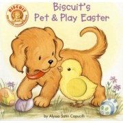 Biscuit's Pet and Play Easter by Alyssa Satin Capucilli