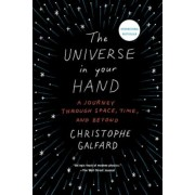 The Universe in Your Hand: A Journey Through Space, Time, and Beyond, Paperback