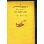 La Mysterieuse Affaires De Styles. (The Mysterious Affaire Of Styles).