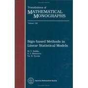 Sign-Based Methods in Linear Statistical Models by M V Boldin