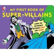 My First Book of Super Villains by David Bar Katz