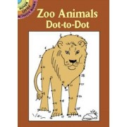 Zoo Animals Dot to Dot by Barbara Soloff-Levy